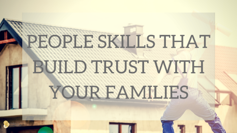 people-skills-that-build-trust-with-your-families
