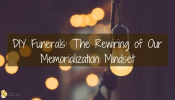 The 5 most popular funeral service articles of 2017 ogrs blog diy funerals the rewiring of our memorialization mindset solutioingenieria Images